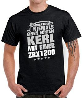 T-Shirt UNTERSCHÄTZE NIEMALS EINEN ECHTEN KERL MIT EINER ZRX 1200 Tuning Teile Zubehör zrx1200 KOLBEN , für Kawasaki Biker