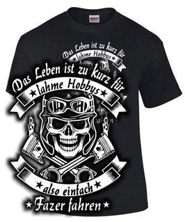 T-Shirt LEBEN ZU KURZ EINFACH FAZER FAHREN Tuning Teile Zubehör 600 800 1000 Biker, für Yamaha Biker