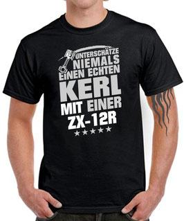 T-Shirt UNTERSCHÄTZE NIEMALS EINEN ECHTEN KERL MIT EINER ZX-12R Ninja Tuning Teile Zubehör zx12r zx 12r KOLBEN , für Kawasaki Biker