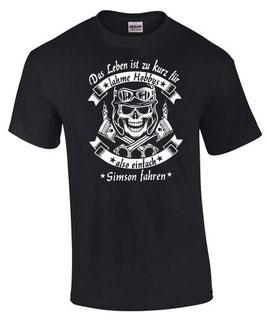 T-Shirt LEBEN HOBBY SIMSON Tuning Teile Zubehör s sr kr 50 51 4 Motorrad