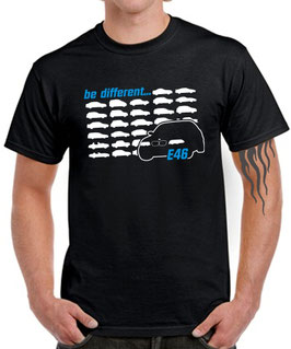 E46 Tuning Zubehör 3er T-Shirt Funshirt BE DIFFERENT Spruch Motiv e 46 m3 m 3, für BMW Dreier