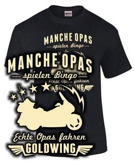 Goldwing Opa T-Shirt ECHTE OPAS FAHREN GOLD WING 1500 1800 Tuning Zubehör Motorrad Spruch, für Honda Biker