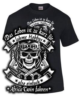 T-Shirt LEBEN ZU KURZ ALSO AFRICA TWIN FAHREN Tuning Teile Zubehör crf1000L crf 1000 L, für Honda Biker