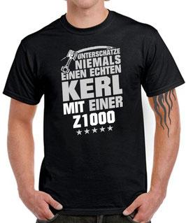 T-Shirt UNTERSCHÄTZE NIEMALS EINEN ECHTEN KERL MIT EINER Z1000 Tuning Teile Zubehör z 1000 KOLBEN , für Kawasaki Biker