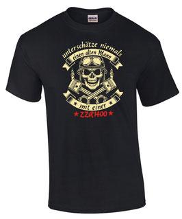 T-Shirt UNTERSCHÄTZE NIEMALS EINEN ALTEN MANN MIT EINER ZZR 1400 Tuning Teile Zubehör zzr1400 , für Kawasaki Biker