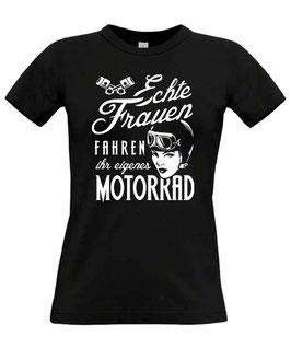 Frauen fahren ihr eigenes Motorrad T-Shirt FRAUEN Bikershirt Bikerin