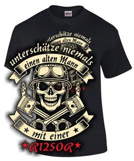 T-Shirt UNTERSCHÄTZE NIEMALS EINEN ALTEN MANN MIT EINER R1250R Tuning Teile Zubehör r 1250 r Motorrad , für BMW Biker