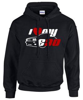 Sweatshirt E30 I LOVE MY Tuning Teile Zubehör Auto e 30 3er Pulli Hoodie, für BMW Dreier