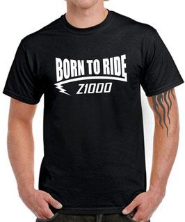 T-Shirt BORN TO RIDE Z1000 Tuning Teile Zubehör z 1000 , für Kawasaki Biker