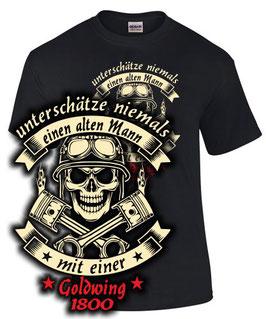 T-Shirt UNTERSCHÄTZE NIEMALS EINEN ALTEN MANN MIT EINER GOLDWING 1800 Gold Wing Tuning Zubehör, für Honda Biker