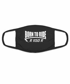 R 1150 R Tuning Zubehör Motorrad Biker Mund Nasen Maske Mundschutz Spruch BORN TO RIDE Halstuch Bandana für R1150R BMW