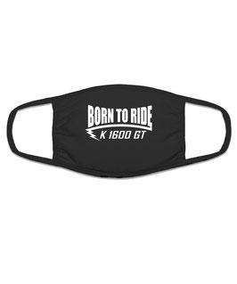 K 1600 GT Tuning Zubehör Motorrad Biker Mund Nasen Maske Mundschutz Spruch BORN TO RIDE Halstuch Bandana für K1600GT