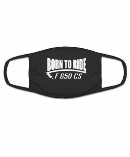 F 650 CS Tuning Zubehör Motorrad Biker Mund Nasen Maske Mundschutz Spruch BORN TO RIDE Halstuch Bandana für F650CS BMW