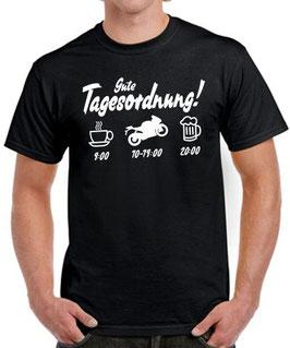 T-Shirt TAGESORDNUNG MOTORRAD fahren Biker Spruch Funshirt