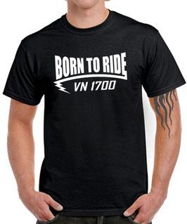 T-Shirt BORN TO RIDE VN 1700 Tuning Teile Zubehör vn1700 , für Kawasaki Biker