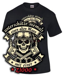 T-Shirt UNTERSCHÄTZE NIEMALS EINEN ALTEN MANN MIT EINER Z1000 Tuning Teile Zubehör z 1000 , für Kawasaki Biker