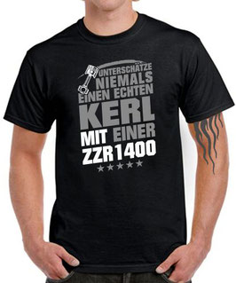 T-Shirt UNTERSCHÄTZE NIEMALS EINEN ECHTEN KERL MIT EINER ZZR1400 Tuning Teile Zubehör zzr 1400 KOLBEN , für Kawasaki Biker