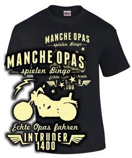 T-Shirt ECHTE OPAS FAHREN VS 1400 INTRUDER Tuning Zubehör Bingo Motorrad vs1400 , für Suzuki Biker