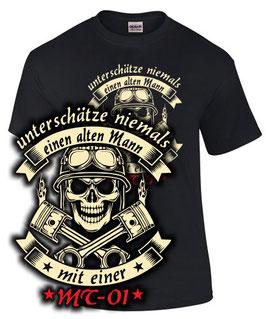 T-Shirt UNTERSCHÄTZE NIEMALS EINEN ALTEN MANN MIT EINER MT-01 Tuning Teile Zubehör mt 01 mt01 , für Yamaha Biker