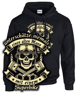 Hoodie UNTERSCHÄTZE NIEMALS EINEN ALTEN MANN MIT EINEM SUPERBIKE Spruch Motorrad Biker Sweatshirt