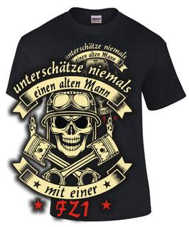 T-Shirt UNTERSCHÄTZE NIEMALS EINEN ALTEN MANN MIT EINER FZ 1 Tuning Teile Zubehör fz1 fazer , für Yamaha Biker