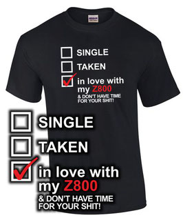 T-Shirt IN LOVE WITH MY Z800 Tuning Teile Zubehör z 800 e , für Kawasaki Biker