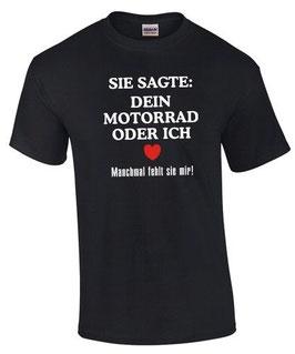 Biker T-Shirt Spruch lustig DEIN MOTORRAD ODER ICH Tuning Sprüche lustig witzig