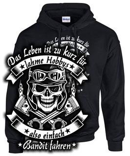 Hoodie LEBEN ZU KURZ ALSO EINFACH BANDIT FAHREN Tuning Motorrad Zubehör Teile Sweatshirt, für Suzuki Biker