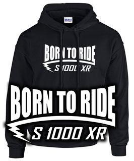S1000XR Sweatshirt Tuning Zubehör BORN TO RIDE s 1000 xr s1000 , für BMW Biker