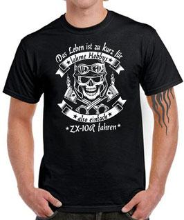 T-Shirt LEBEN HOBBY EINFACH ZX-10R FAHREN Ninja Tuning Teile Zubehör zx10r zx 10r , für Kawasaki Biker