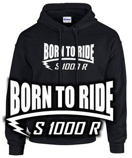 S1000R Sweatshirt Tuning Zubehör BORN TO RIDE s 1000 r s1000 , für BMW Biker