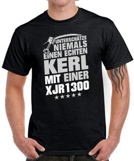 T-Shirt UNTERSCHÄTZE NIEMALS EINEN ECHTEN KERL MIT EINER XJR 1300 Tuning Teile Zubehör xjr1300 KOLBEN , für Yamaha Biker