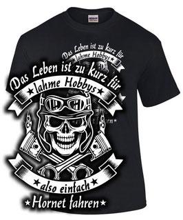 T-Shirt LEBEN HOBBY EINFACH HORNET Motorrad Tuning 600 900 1000 Teile Zubehör, für Honda Biker