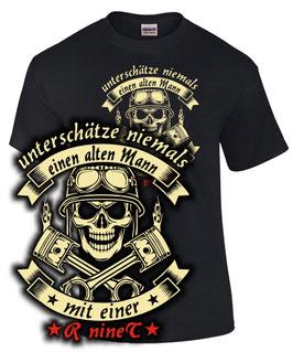 T-Shirt UNTERSCHÄTZE NIEMALS EINEN ALTEN MANN MIT EINER R nineT Tuning Teile Zubehör pure racer scrambler urban rninet r nine t , für BMW Biker