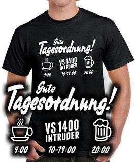 T-Shirt VS 1400 INTRUDER TAGESORDNUNG tuning zubehör vs1400 Motorrad , für Suzuki Biker
