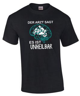 T-Shirt DER ARZT SAGT UNHEILBAR MOTORRAD Biker Superbike Moto GP Spruch