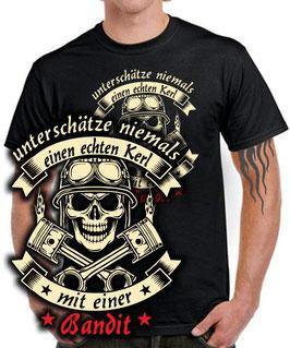 T-Shirt Skull UNTERSCHÄTZE NIEMALS EINEN ECHTEN KERL MIT EINER BANDIT 600 650 1200 1250 Tuning Teile Zubehör , für Suzuki Biker