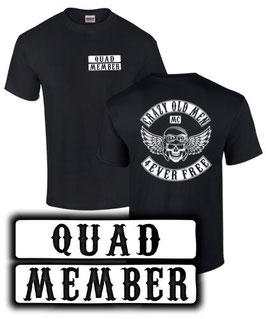 T-Shirt QUAD MEMBER CRAZY OLD MEN MC Tuning Zubehör Spruch