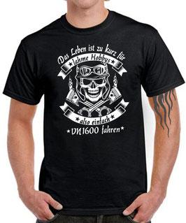 T-Shirt VN 1600 LEBEN HOBBY EINFACH FAHREN Motorrad Tuning Teile Zubehör vn1600 , für Kawasaki Biker