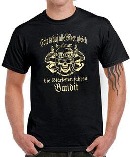 T-Shirt GOTT SCHUF ALLE BIKER GLEICH DOCH NUR DIE BESTEN FAHREN BANDIT Tuning 600 650 1200 1250 S Teile Zubehör Motorrad , für Suzuki Fans