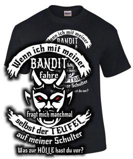 WENN ICH MIT MEINER BANDIT FAHRE 600 650 1200 1250 S Tuning Teile Zubehör Teufel Motorrad, T-Shirt für Suzuki Biker