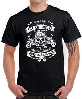 T-Shirt GOTT SCHUF FRAU UND ALS ENTSCHULDIGUNG MOTORRAD UND BIER Spruch Totenkopf Biker