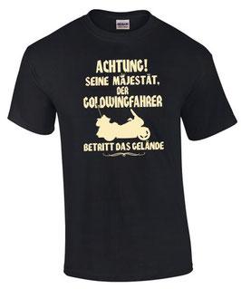 T-Shirt ACHTUNG ! SEINE MAJESTÄT DER GOLDWING FAHRER BETRITT DAS GELÄNDE 1500 1800 Tuning Gold Wing Zubehör, für Honda Biker