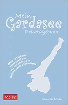 Mein Gardasee Reisetagebuch