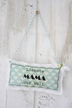 Motiv - Schild - Liebste Mama der Welt