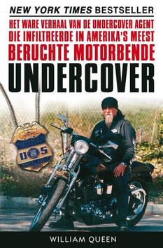 Undercover, het ware verhaal van een undercover agent door William Queen tweedehands, zeer goede staat