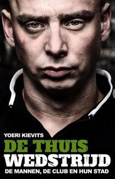 De Thuiswedstrijd van Yoeri Kievits tweedehands goede staat