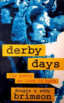 Derby Days, the games we love to hate (Engels)