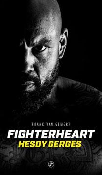Fighterheart Hesdy Georges door Frank van Gemert tweedehands, zeer goede staat