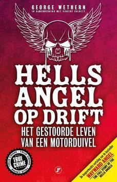 Hells Angel op Drift, het gestoorde leven van een motorduivel tweedehands, zeer goede  staat